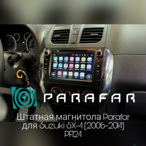 Штатная магнитола Parafar 4G/LTE с IPS матрицей для Suzuki SX-4 2006-2015 на Android 7.1.1 (PF124)